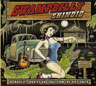 Various<br>Swampbilly Shindig (Rockabilly, Country And Soul From The Deep South)<br>2CD, Comp,